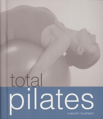 Total Pilates - Rochford, Matthew, and Muirhead, Malcolm
