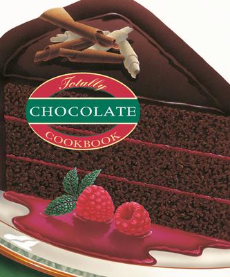 Totally Chocolate Cookbook - Siegel, Helene, and Gillingham, Karen