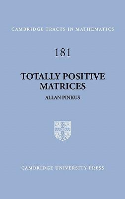 Totally Positive Matrices - Pinkus, Allan, and Allan, Pinkus
