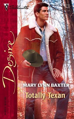 Totally Texan - Baxter, Mary Lynn