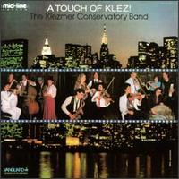 Touch of Klez! - Klezmer Conservatory Band