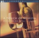 Touch Of Mellow