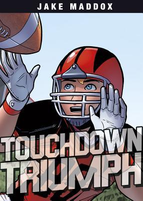 Touchdown Triumph - Maddox, Jake
