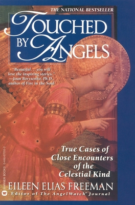 Touched by Angels - Freeman, Eileen Elias, and Freeman, Richard