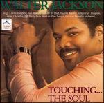Touchin'... The Soul