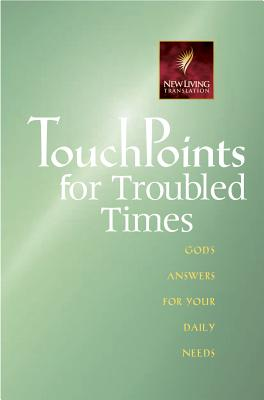 Touchpoints for Troubled Times - Beers, Ron, and Beers, Gilbert, and Hull, Sanford (Editor)