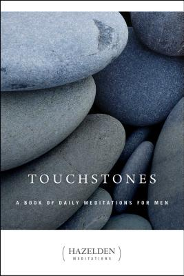 Touchstones: A Book of Daily Meditations for Men - Anonymous