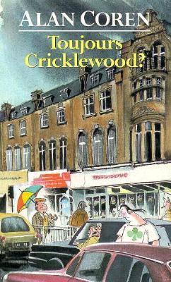 Toujours Cricklewood - Coren, Alan