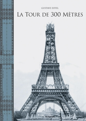 Tour Eiffel: La Tour Magnifique - The Construction of the Eiffel Tower in Drawings and Photographs - Lemoine, Bertrand