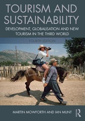 Tourism and Sustainability - Mowforth, Martin