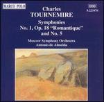 """Tournemire: Symphonies No. 1 """"Romantique"""" & No. 5"""