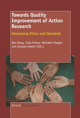 Towards Quality Improvement of Action Research - Boog, Ben (Editor)