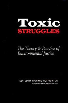 Toxic Struggles - Hofrichter, Richard (Editor)