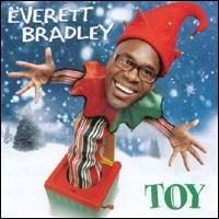 Toy - Everett Bradley