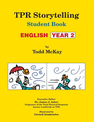 Tpr Storytelling Student Book, English Year 2 - McKay, Todd, and Asher, James J (Editor)