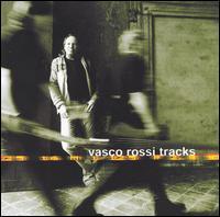 Tracks - Vasco Rossi