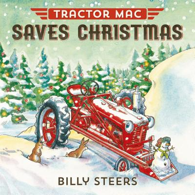 Tractor Mac Saves Christmas - Steers, Billy