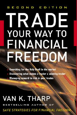 Trade Your Way to Financial Freedom - Tharp, Van