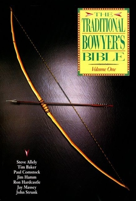 Traditional Bowyer's Bible - Hamm, Jim (Editor)