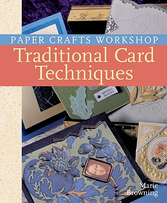 Traditional Card Techniques - Browning, Marie