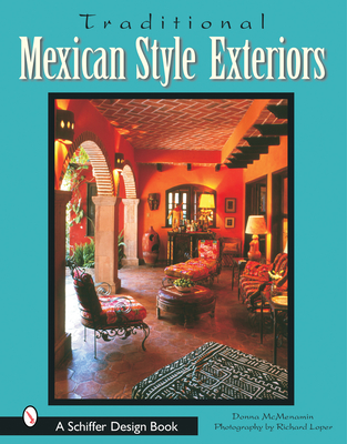 Traditional Mexican Style Exteriors - McMenamin, Donna