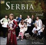 Traditional Songs from Serbia and the Balkans