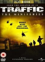 Traffic: The Miniseries - Eric Bross; Stephen Hopkins