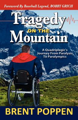 Tragedy on the Mountain - Poppen, Brent