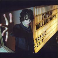 Tragic City - Taylor Hollingsworth