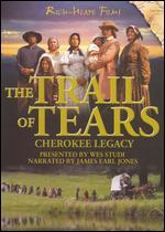 Trail of Tears: Cherokee Legacy