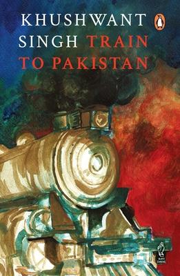 Train to Pakistan - Singh, Khushwant