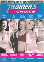 Trainer's Choice: Starter Workouts from the World's Greatest Trainers -