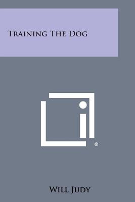 Training the Dog - Judy, Will
