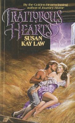 Traitorous Hearts - Law, Susan Kay