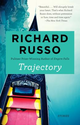 Trajectory: Stories - Russo, Richard