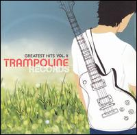 Trampoline Records Greatest Hits, Vol. 2 - Various Artists