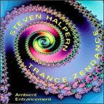 Trance-Zendance: Ambient Entrancement