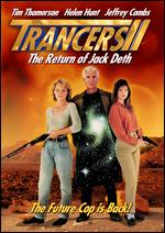 Trancers II: The Return of Jack Deth - Charles Band