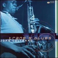 Trane's Blues [Blue Note] - John Coltrane
