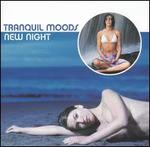 Tranquil Moods: New Night