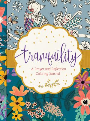 Tranquility: A Prayer and Reflection Coloring Journal -