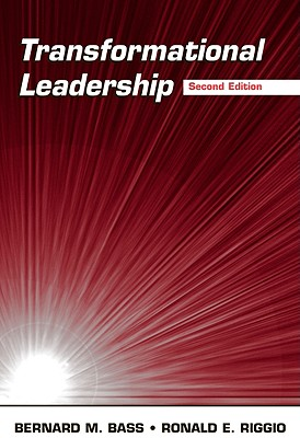 Transformational Leadership - Bass, Bernard M, and Riggio, Ronald E