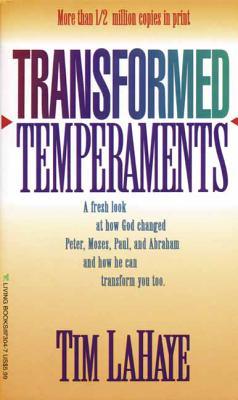 Transformed Temperaments - LaHaye, Tim, Dr.