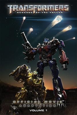 Transformers: Revenge of the Fallen: Official Movie Adaptation, Volume 1 - Furman, Simon