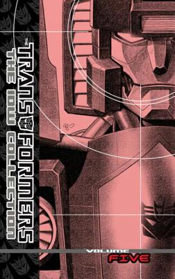 Transformers: The IDW Collection Volume 5 - McCarthy, Shane, and Furman, Simon, and Costa, Mike