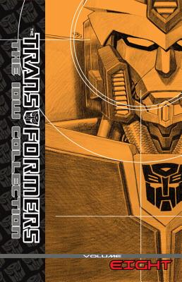 Transformers: The IDW Collection Volume 8 - Abnett, Dan, and Lanning, Andy, and Costa, Mike