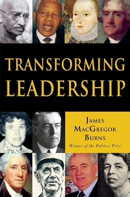 Transforming Leadership: The Pursuit of Happiness - Burns, James MacGregor