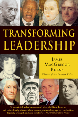 Transforming Leadership - Burns, James MacGregor