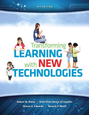 Transforming Learning with New Technologies with Myeducationlab Access Code - Maloy, Robert W, and Verock, Ruth-Ellen A, and Edwards, Sharon A