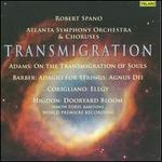 Transmigration - Nmon Ford (baritone); Atlanta Symphony Orchestra & Chorus (choir, chorus); Gwinnett Young Singers (choir, chorus); Atlanta Symphony Orchestra; Robert Spano (conductor)